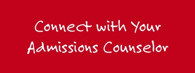 Connect with your Admissions Counselor