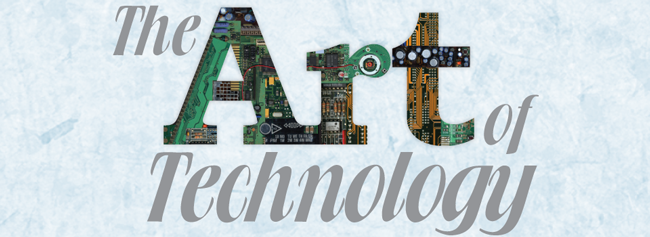The Art of Technology, image header