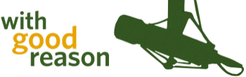 With Good Reason Logo