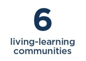 6 living-learning communities